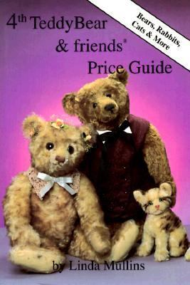 Teddy Bear and Friends Price Guide  4th 9780875883991 Front Cover