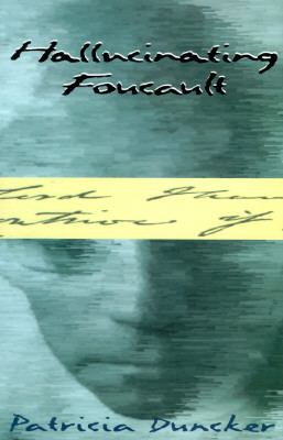 Hallucinating Foucault  2nd 1996 9780880014991 Front Cover