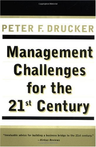 Management Challenges for the 21st Century  21st 2001 9780887309991 Front Cover