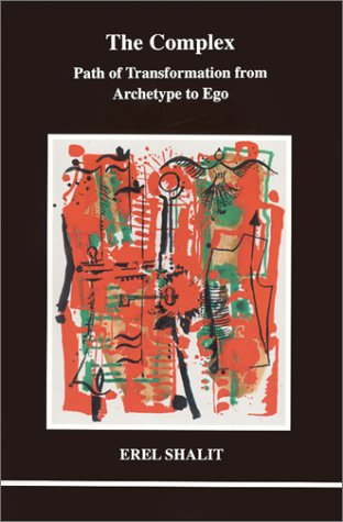Complex Path of Transformation from Archetype to Ego  2002 edition cover