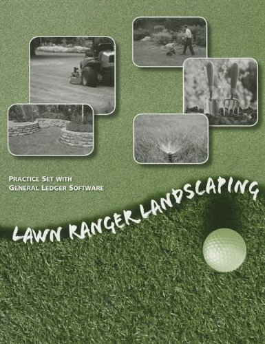Lawn Ranger Landscaping Practice Set with GL Software  25th 2014 9781285180991 Front Cover