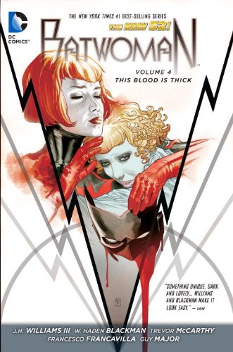 Batwoman Vol. 4: This Blood Is Thick (the New 52)   2014 9781401249991 Front Cover