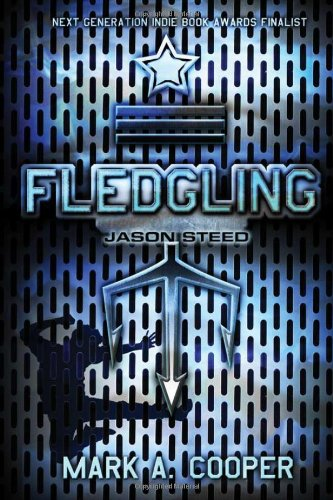 Fledgling Jason Steed  2012 9781402239991 Front Cover