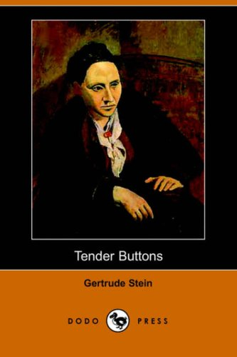 Tender Buttons Objects, Food, Rooms N/A 9781406509991 Front Cover