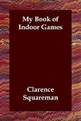 My Book of Indoor Games N/A 9781406806991 Front Cover