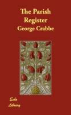 The Parish Register:   2008 9781406848991 Front Cover