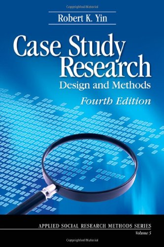 Case Study Research Design and Methods 4th 2009 edition cover