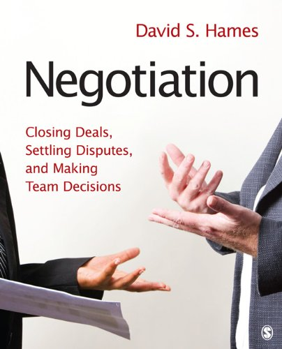 Negotiation Closing Deals, Settling Disputes, and Making Team Decisions  2012 9781412973991 Front Cover