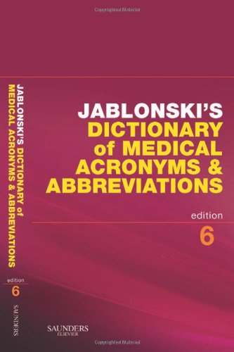 Jablonski's Dictionary of Medical Acronyms and Abbreviations with CD-ROM  6th 2009 edition cover