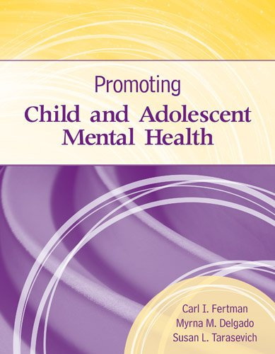 Promoting Child and Adolescent Mental Health   2014 9781449658991 Front Cover
