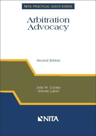 Arbitration Advocacy 2nd 2003 edition cover