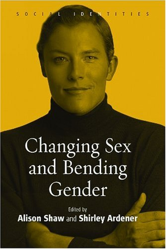Changing Sex and Bending Gender   2005 edition cover