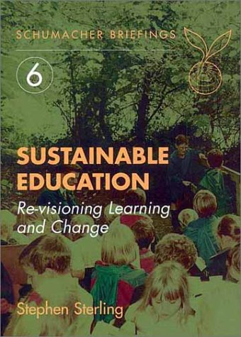 Sustainable Education Revisioning Learning and Change  2001 edition cover