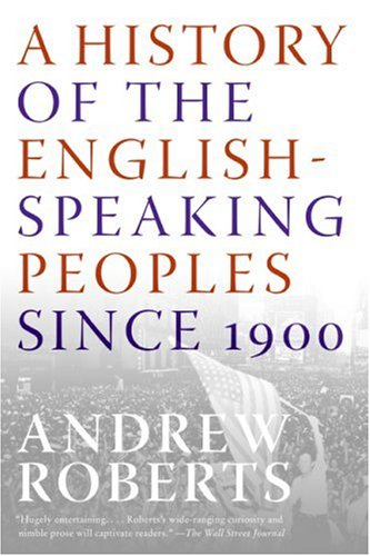 History of the English-Speaking Peoples since 1900   2008 9780060875992 Front Cover