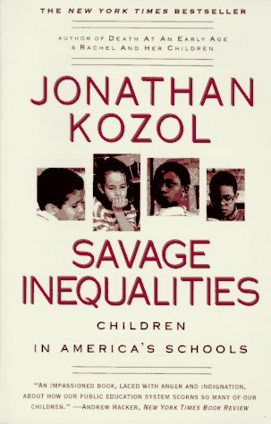 Savage Inequalities Children in America's Schools N/A edition cover