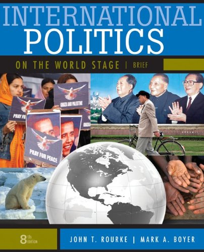 International Politics on the World Stage  8th 2010 (Brief Edition) edition cover