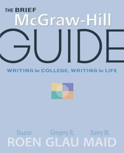 Brief McGraw-Hill Guide Writing for College, Writing for Life  2009 edition cover