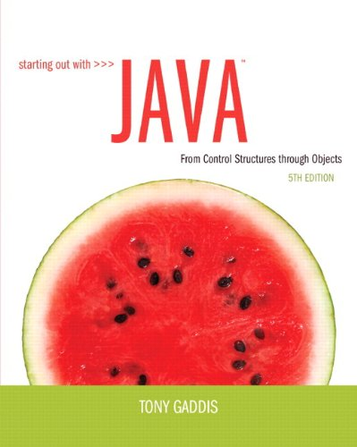 Starting Out with Java From Control Structures Through Objects 5th 2013 edition cover