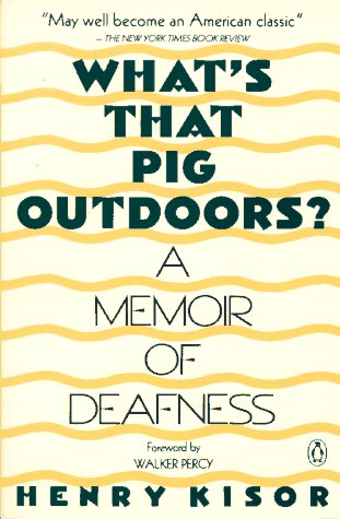 What's That Pig Outdoors? A Memoir of Deafness N/A edition cover