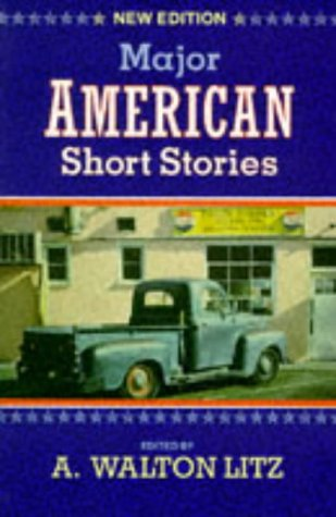 Major American Short Stories  3rd 1994 (Revised) edition cover