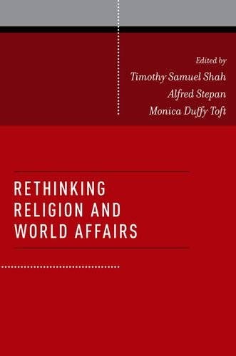 Rethinking Religion and World Affairs   2012 edition cover