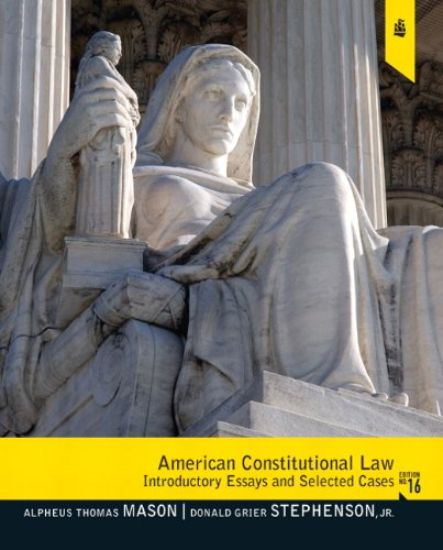 American Constitutional Law Introductory Essays and Selected Cases 16th 2012 (Revised) edition cover