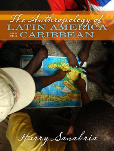 Anthropology of Latin America and the Caribbean   2006 edition cover