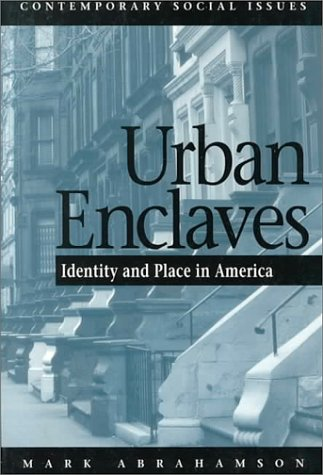 Urban Enclaves Identity and Place in America N/A edition cover