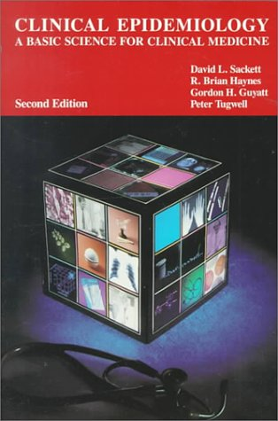 Clinical Epidemiology A Basic Science for Clinical Medicine 2nd 1991 (Revised) edition cover