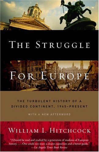 Struggle for Europe The Turbulent History of a Divided Continent 1945 to the Present  2004 edition cover