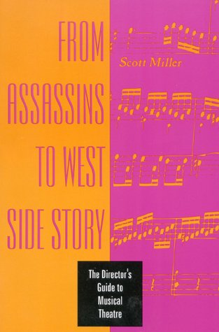 From Assassins to West Side Story The Director's Guide to Musical Theatre N/A edition cover