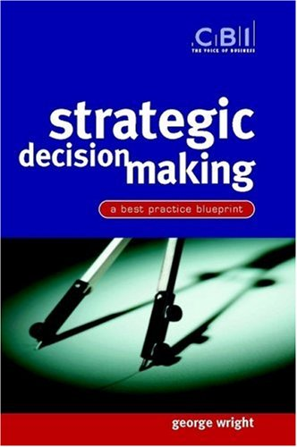 Strategic Decision Making A Best Practice Blueprint  2002 edition cover
