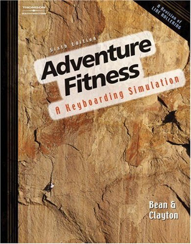 Adventure Fitness : a Keyboarding Simulation  6th 2007 (Revised) 9780538442992 Front Cover