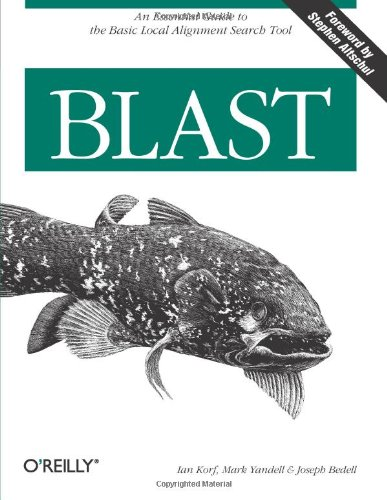 Blast An Essential Guide to the Basic Local Alignment Search Tool  2003 9780596002992 Front Cover