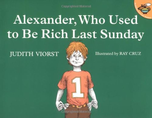Alexander, Who Used to Be Rich Last Sunday  2nd 1978 (Reprint) edition cover