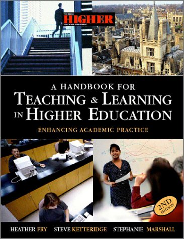 Handbook for Teaching and Learning in Higher Education Enhancing Academic Practice 2nd 2002 (Revised) 9780749437992 Front Cover