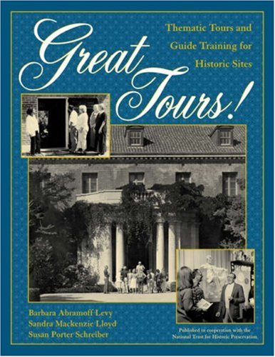 Great Tours! Thematic Tours and Guide Training for Historic Sites  2001 edition cover