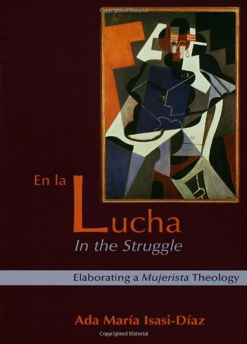 En la Lucha (in the Struggle) Elaborating a Mujerista Theology 20th 2003 (Revised) edition cover