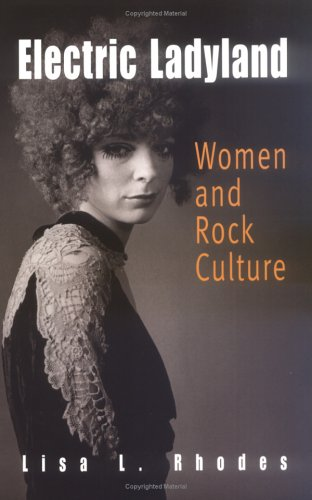 Electric Ladyland Women and Rock Culture  2005 edition cover