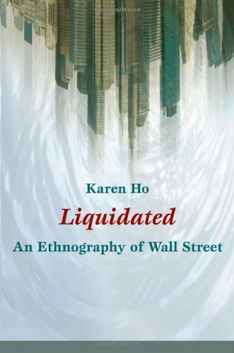 Liquidated An Ethnography of Wall Street  2009 edition cover