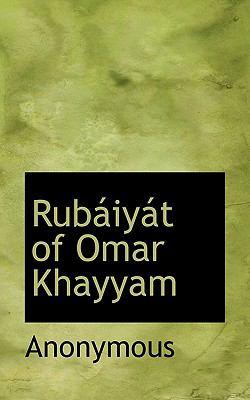 Rub�iy�t of Omar Khayyam  N/A 9781116643992 Front Cover