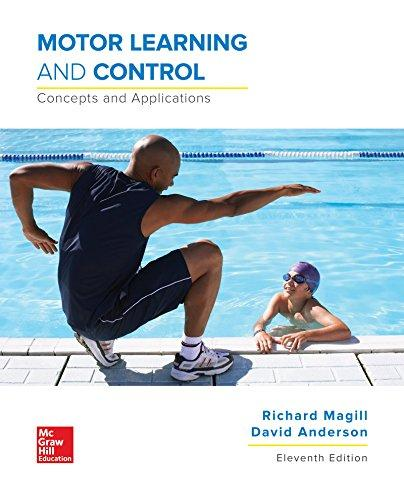 Motor Learning and Control: Concepts and Applications  2016 9781259823992 Front Cover