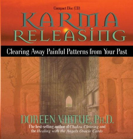 Karma Releasing Clearing Away Painful Patterns from Your Past Unabridged 9781401903992 Front Cover