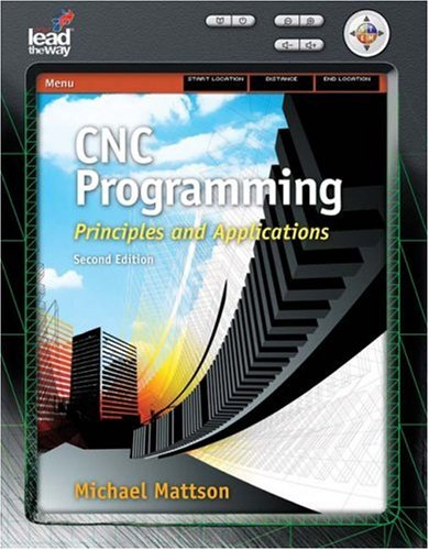 CNC Programming Principles and Applications 2nd 2010 edition cover