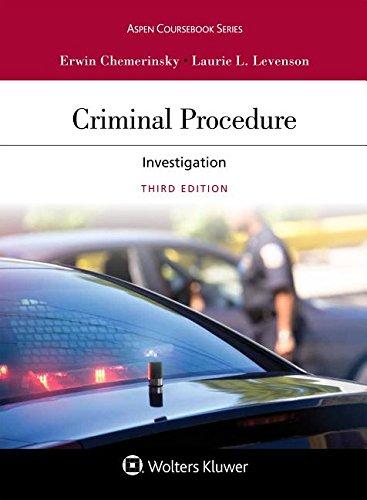 Criminal Procedure: Investigation  2018 9781454882992 Front Cover
