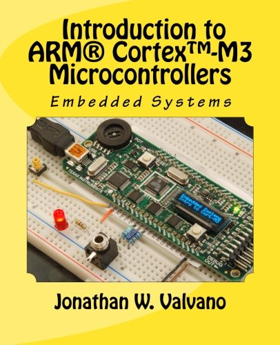 Embedded Systems Introduction to the Arm� Cortex-M Microcontrollers 2nd 2012 edition cover