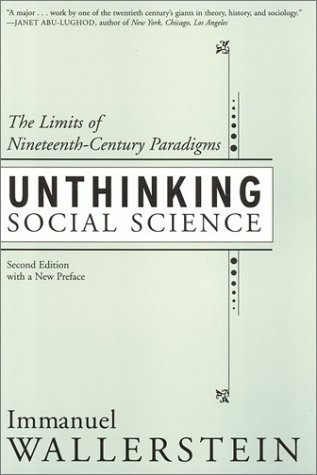 Unthinking Social Science The Limits of Nineteenth-Century Paradigms 2nd 2001 edition cover