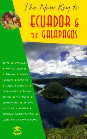 New Key to Ecuador and the Galapagos 1st 1999 (Revised) edition cover