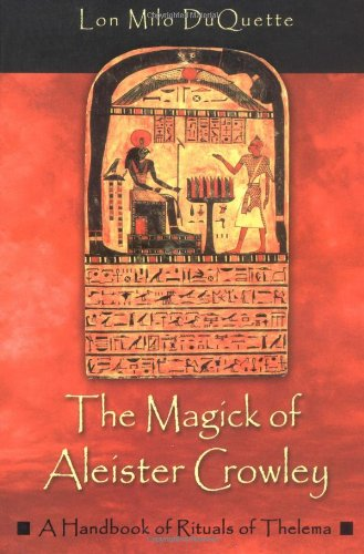 Magick of Aleister Crowley A Handbook of the Rituals of Thelema  2003 edition cover
