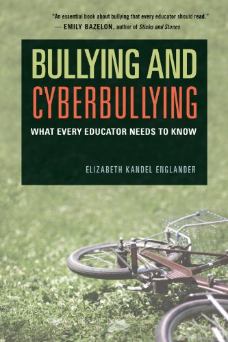 Bullying and Cyberbullying What Every Educator Needs to Know  2013 edition cover